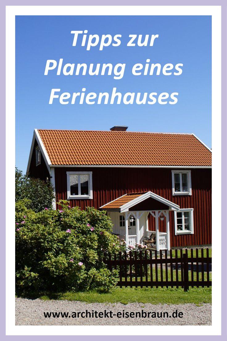 Was sollte ich bei der Planung eines Ferienhauses beachten? #Ferienhaus #Zweitwohnsitz #Wochenendhaus #Planung