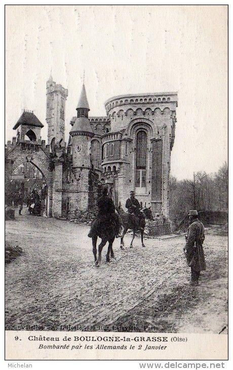 WWI, 2 Jan 1917, Chateau de Boulogne-la-Grasse bombarded by the Germans.