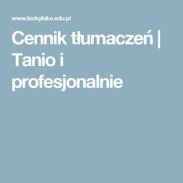 Cennik tłumaczeń | Tanio i profesjonalnie