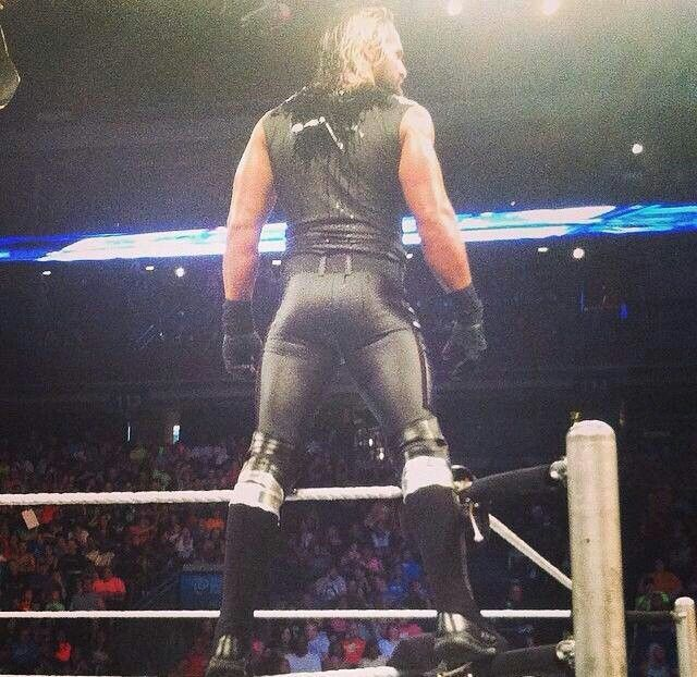 Seth Rollins (that booty); The front doesn't look bad either!!