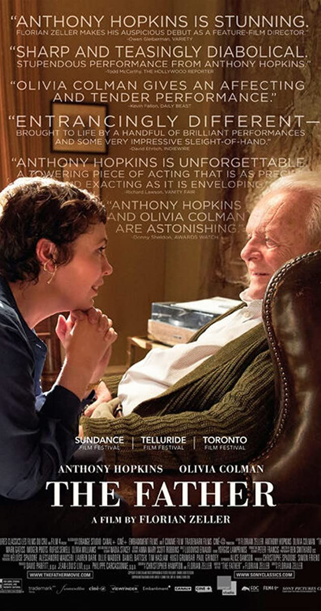 Directed By Florian Zeller With Olivia Colman Anthony Hopkins Mark Gatiss Olivia Williams A Man Refuses All In 2020 Good Movies To Watch Cinema Movies Good Movies