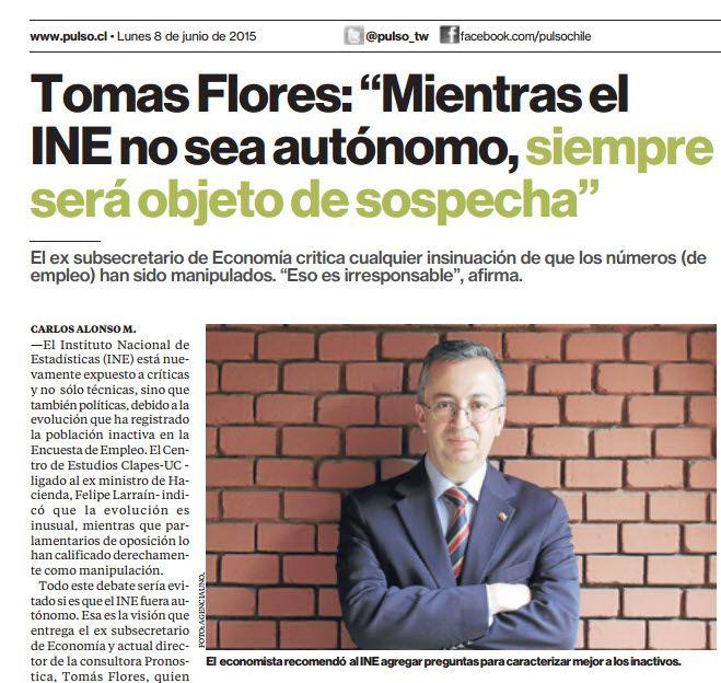 """Tomás Flores, ex subsecretario de Economía y académico #UMayor en entrevista con  El Pulso """"Mientras el INE no se autónomo, siempre será objeto de sospecha"""" http://static.pulso.cl/20150607/2130049.pdf"""