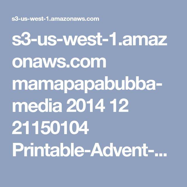 s3-us-west-1.amazonaws.com mamapapabubba-media 2014 12 21150104 Printable-Advent-Calendar-Activity-Cards-Mama.Papa_.Bubba_..pdf