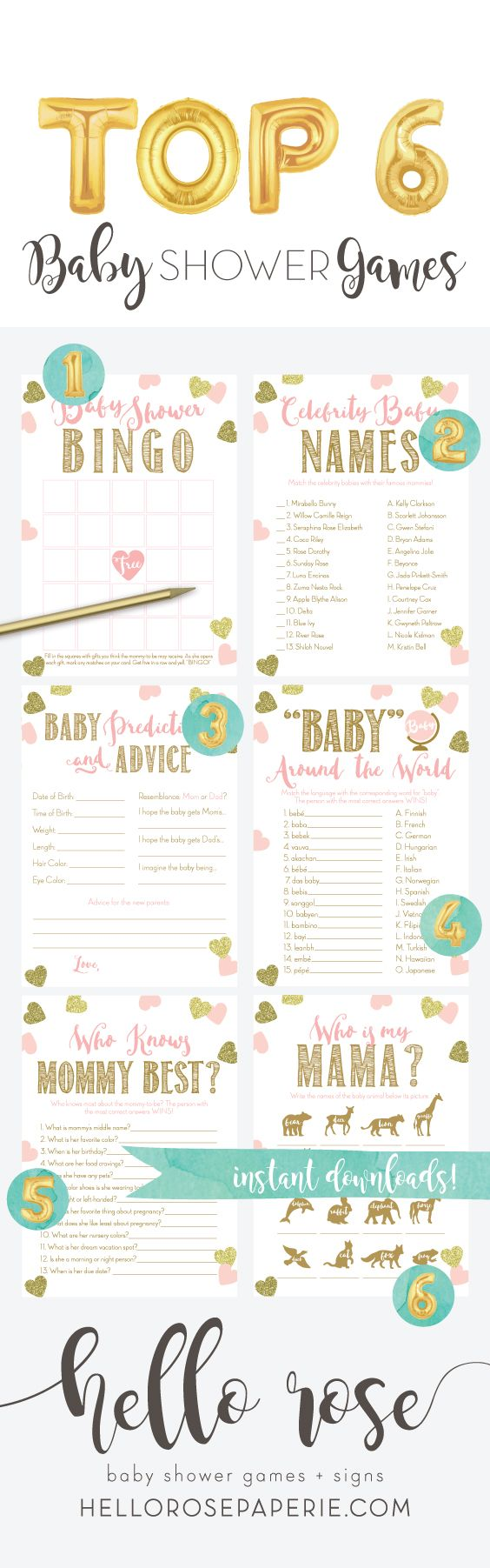 Top 6 Baby Shower games you NEED at your baby shower! They are printable, INSTANT downloads. Just print, cut and play... Easy peasy! Choose any 6 for $13. Hello Rose Paperie