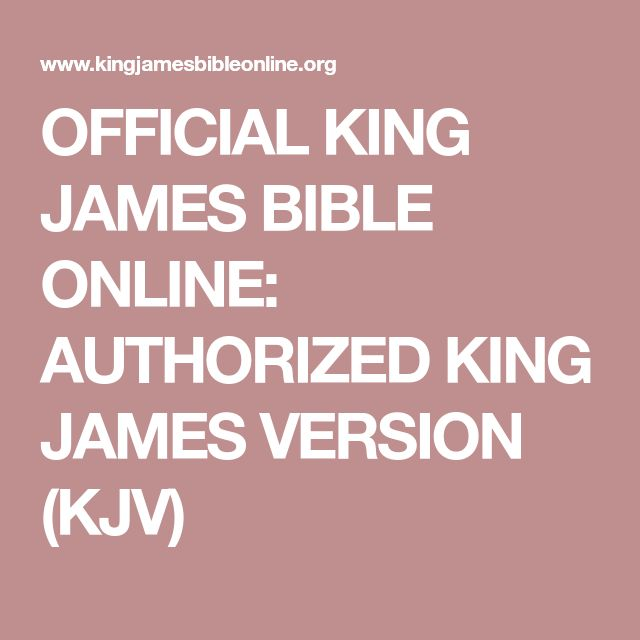 OFFICIAL KING JAMES BIBLE ONLINE: AUTHORIZED KING JAMES VERSION (KJV)