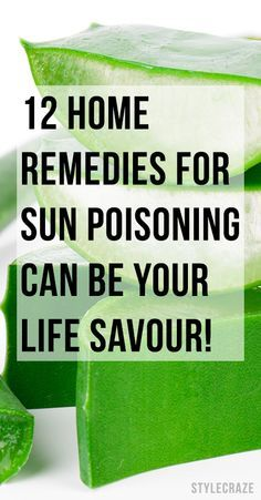 Did you know severe cases of sunburn can lead to sun poisoning? Here are some effective home remedies to help you get rid of the blisters
