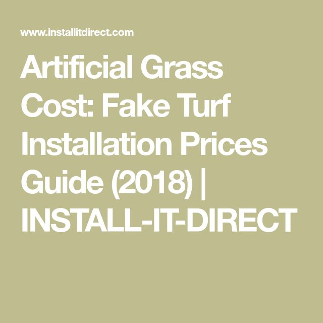 Artificial Grass Cost: Fake Turf Installation Prices Guide (2018) | INSTALL-IT-DIRECT