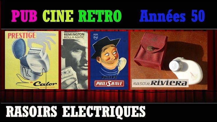 PUB CINE RETRO ANNEES 50 LES RASOIRS ELECTRIQUES CALOR REMINGTON RIVIERA...