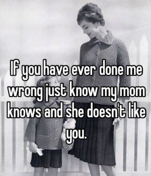 35 Daughter Quotes: Mother Daughter Quotes - Part 12  *Don't mess with my kids!!