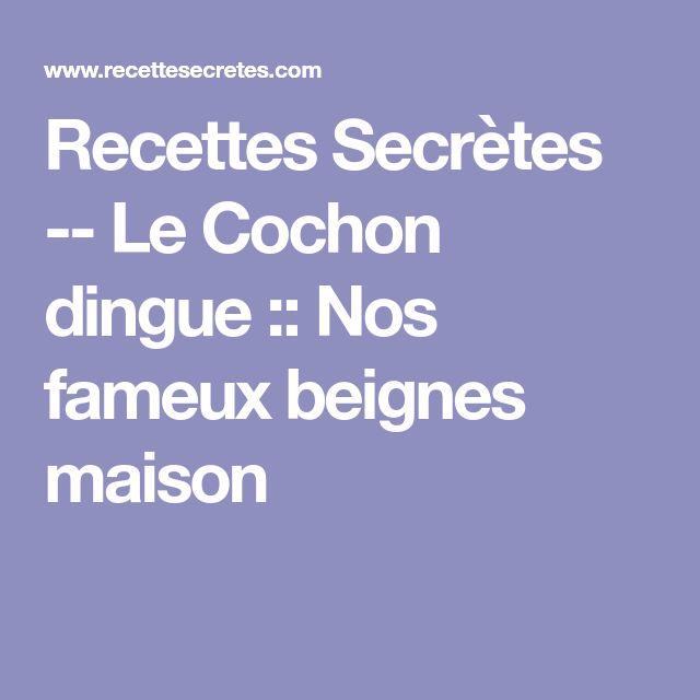 Recettes Secrètes -- Le Cochon dingue ::  Nos fameux beignes maison