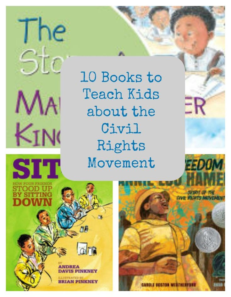 10 Books to Teach Kids about the Civil Rights Movement @SonyaKsavings #kidlit #ReadYourWorld