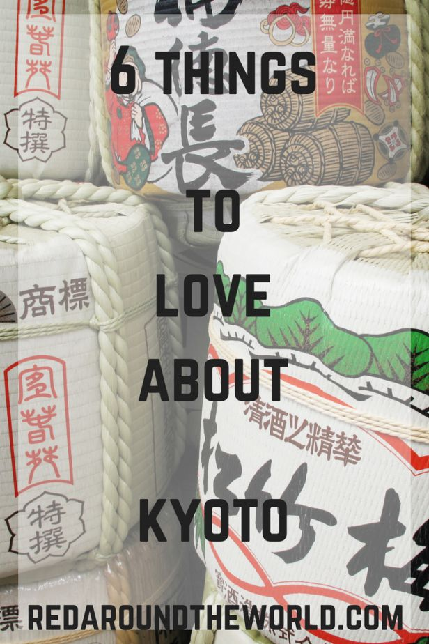 6 things to love about Kyoto