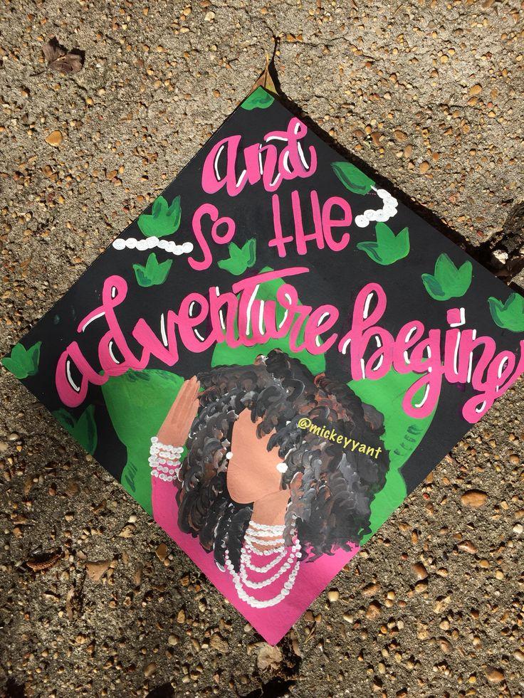 Alpha Kappa Alpha grad cap  And so the adventure begins