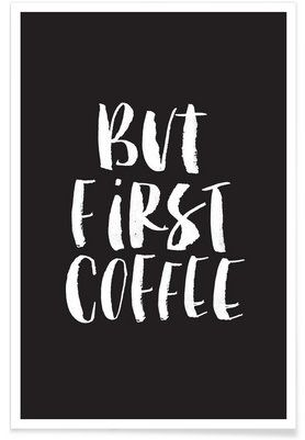 Fresh But First Coffee Premium Poster