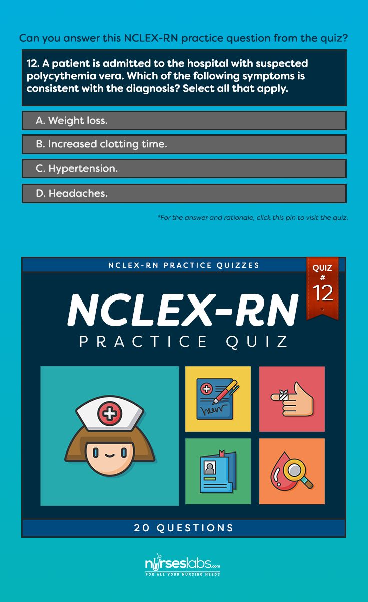 NCLEX-RN Practice Exam #12 (20 Questions)  For the answer: http://nurseslabs.com/nclex-practice-exam-12-20-questions/