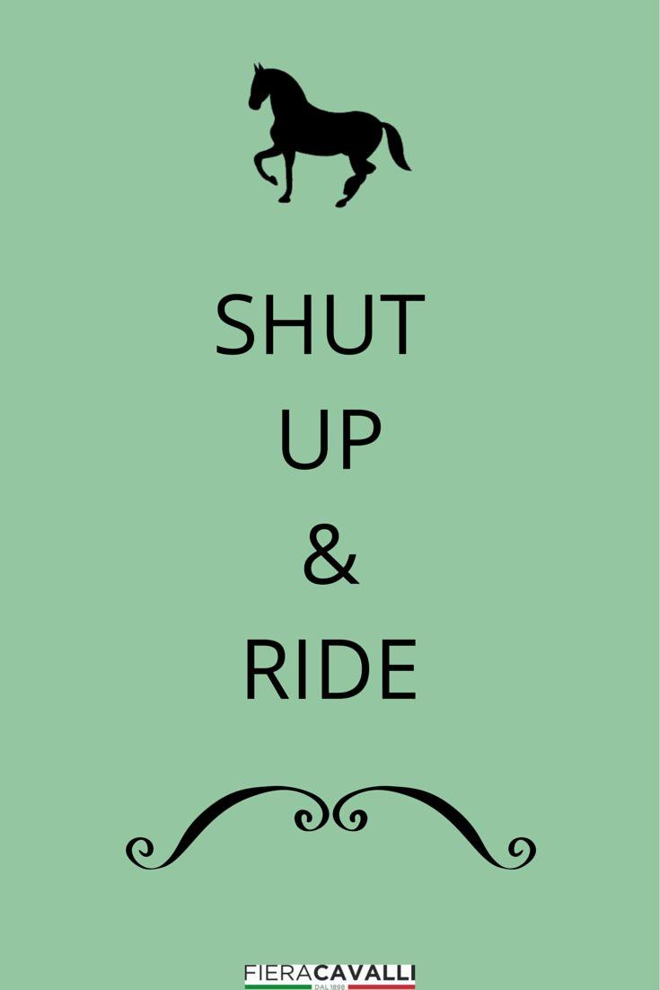 Shut up & ride