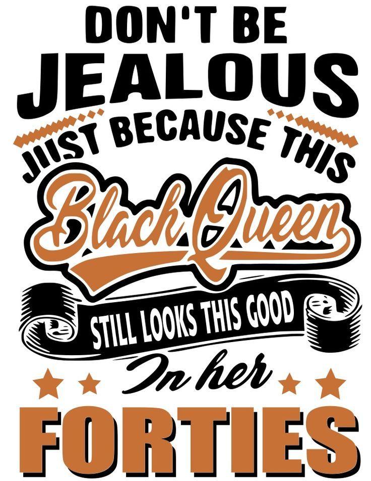 Black Queen Fortieth Birthday 40th Birthday Svg Only Forty Birthday 40th Birthday Birthday Design