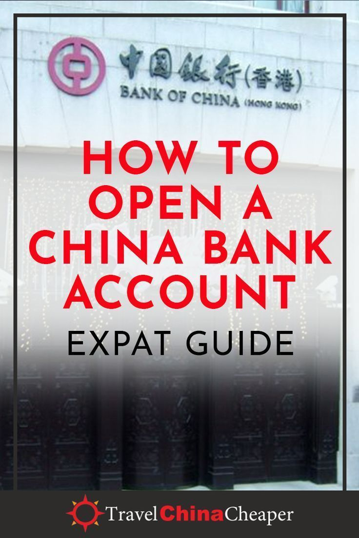 How To Open A China Bank Account As A Foreigner Non Chinese In 2021 China Bank China Travel Living In China