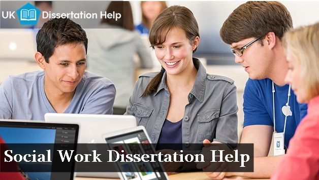 Get Social Work Dissertation Help By Experts Dissertation Dissertation Writing Services Social Work