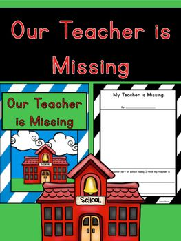Substitute Teacher Activity- Our Teacher is Missing Class Book