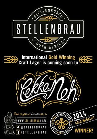 Incredible News! Be prepared to be amazed!! We are thrilled to announce that the International Gold Winning 'Stellenbrau' Craft Lager will soon be available at Lekke Neh! Suggest you keep watching for more news and updates!!