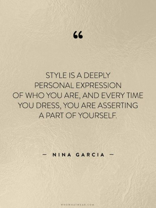 12 best bold fashion quotes images on pinterest fashion quotes personal style matters its a way to express yourself and feel your best from the fandeluxe Choice Image
