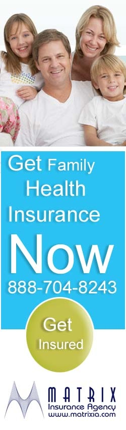 Get Family health insurance now at very affordable prices. Go here http://www.matrixia.com/individual-and-family-benefits/