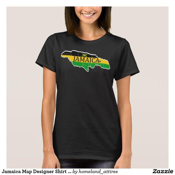 Jamaica Map Designer Shirt Apparel Sale Him or Her https://www.zazzle.com/homeland_attires/products?rf=238136051362953437