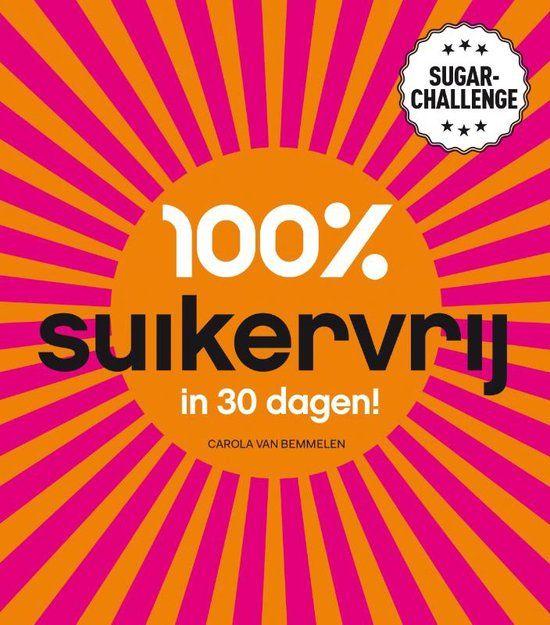 Review van het boek van Carola van Bemmelen getiteld; 100% suikervrij in 30 dagen. Met het 3-faseplan stop je op een eenvoudige manier met suikerconsumptie.