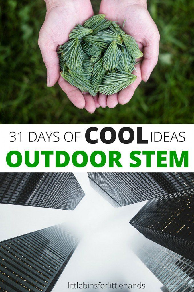 Outdoor STEM activities for kids 31 days of science, technology, engineering, and math ideas. Plus we have added art to make STEAM! Outdoor learning activities for kids all year long.