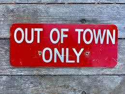 Out of Town, signs? – Google Search