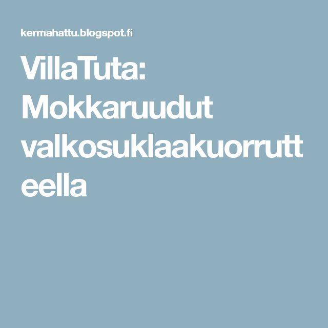 VillaTuta: Mokkaruudut valkosuklaakuorrutteella