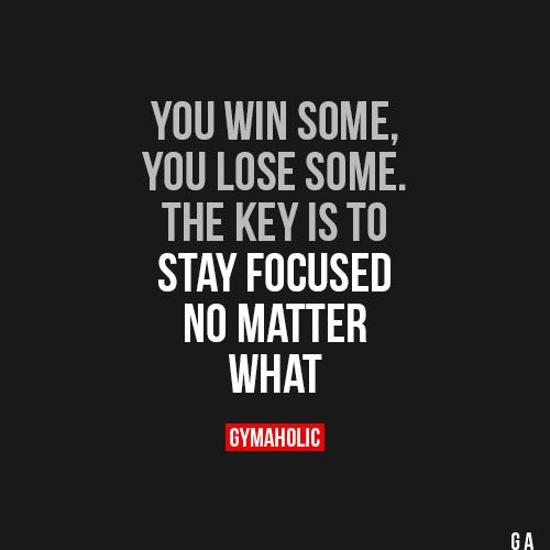 You Win Some You Lose Some Inspiration Motivation Fitness