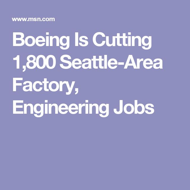 Boeing Is Cutting 1,800 Seattle-Area Factory, Engineering Jobs