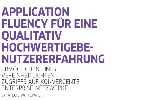 White Paper: Application Fluency für eine qualitativ hochwertige Benutzererfahrung