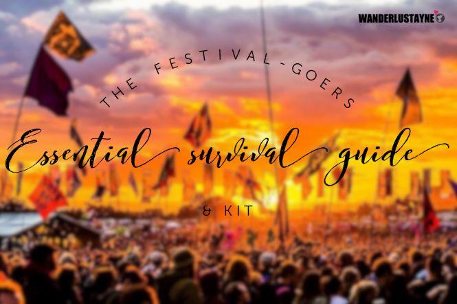 The Essential Festival Survival Guide