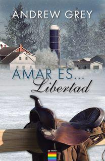 """""""AMAR ES... LIBERTAD"""" POR ANDREW GREY"""