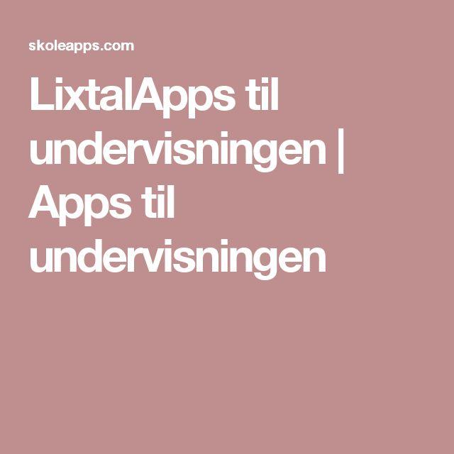 LixtalApps til undervisningen | Apps til undervisningen