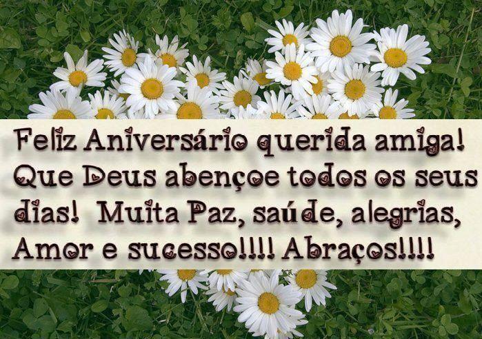 Feliz aniversário querida amiga! Que Deus abençoe todos os seus dias! Muita paz, saúde, alegrias, amor e sucesso!! Abraços!!!