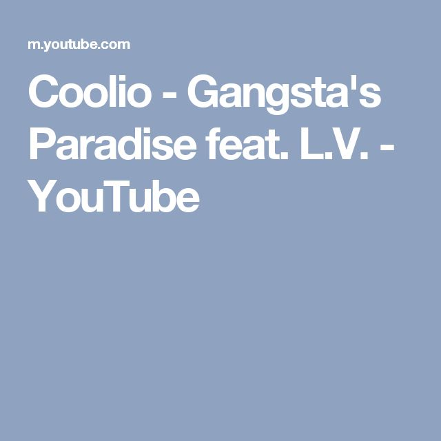 Coolio - Gangsta's Paradise feat. L.V. - YouTube