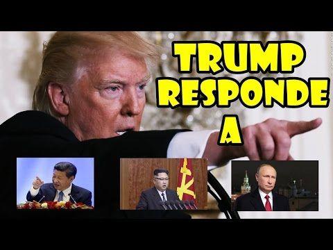 NOTICIAS DE ULTIMA HORA TRUMP RESPONDE A CHINA COREA Y RUSIA 2017,TRUMP RESPONDE  MARZO 2017, - YouTube