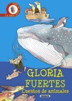 cuentos de animales-gloria fuertes-9788430565900