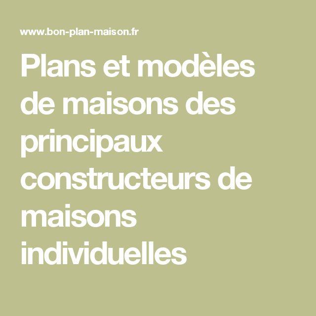 Plans et modèles de maisons des principaux constructeurs de maisons individuelles