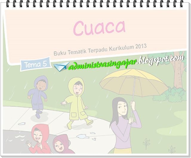 Kunci Jawaban Buku Siswa Kelas 3 Tema 5 Cuaca Kurikulum 2013 Revisi 2018 Kurikulum Buku Pendidikan