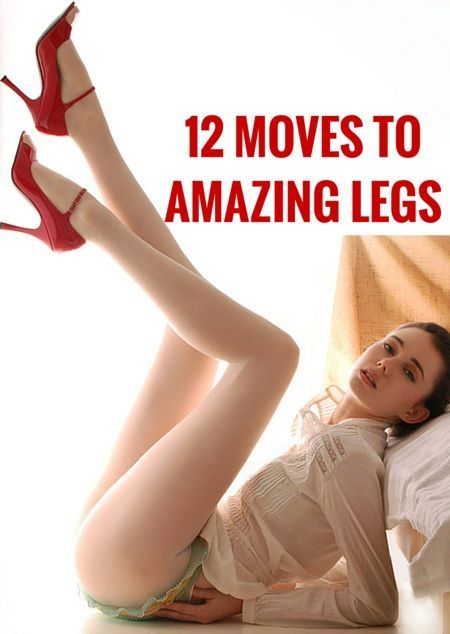 12 Moves to Amazing Legs
