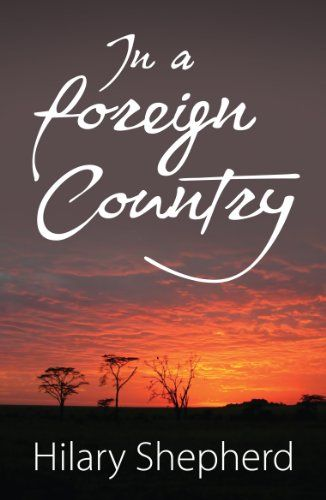 In a Foreign Country by Hilary Shepherd http://www.amazon.com/dp/B00FVECCSI/ref=cm_sw_r_pi_dp_16DFvb0EYGD90