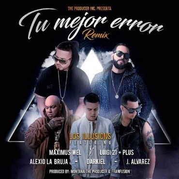 Luigi 21 Plus Ft. Maximus Wel, Alexio, J Alvarez Y Darkiel – Tu Mejor Error (Official Remix) - http://www.labluestar.com/luigi-21-plus-ft-maximus-wel-alexio-j-alvarez-y-darkiel-tu-mejor-error-official-remix/ - #21, #Alexio, #Alvarez, #Darkiel, #Error, #Ft, #Luigi, #Maximus, #Mejor, #Official, #Remix, #Tú, #Wel