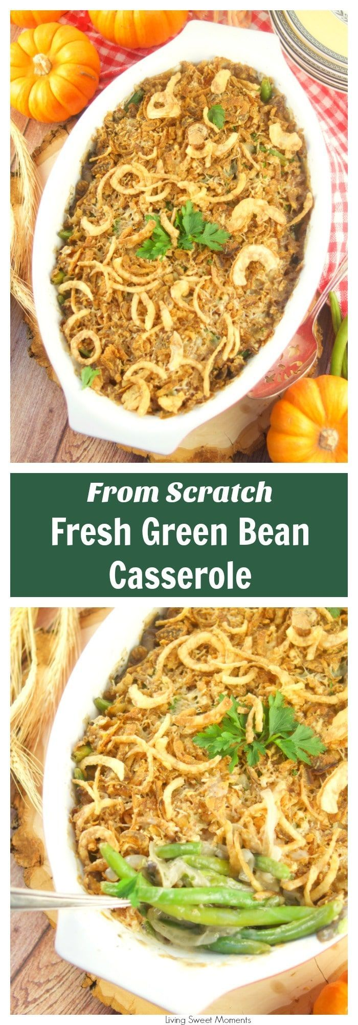 I've fancied up a classic Thanksgiving dish. This creamy Green Bean Casserole From Scratch recipe has lot's of onions, mushrooms, and green beans, and Gruyere cheese #AD #casserole #thanksgiving #vegetarian  via @Livingsmoments