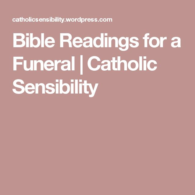 Bible Readings for a Funeral | Catholic Sensibility