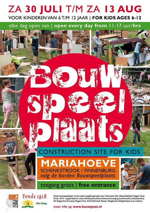 30 Jul - 13 Aug - 3e keer Bouwspeelplaats Mariahoeve - http://www.oktip.nl/30-jul-13-aug-3e-keer-bouwspeelplaats-mariahoeve/